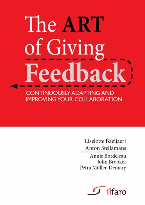The art of giving feedback by A. Stellamans & L. Baeijaert